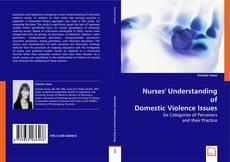 Couverture de Nurses? Understanding of Domestic Violence Issues