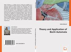 Bookcover of Theory and Application of Büchi Automata