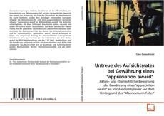 """Untreue des Aufsichtsrates bei Gewährung eines """"appreciation award""""的封面"""