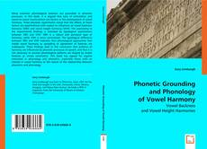 Bookcover of Phonetic Grounding and Phonology of Vowel Harmony
