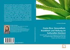 Buchcover von Costa Rica: Gesundheit, Krankheit und Heilung im kulturellen Kontext