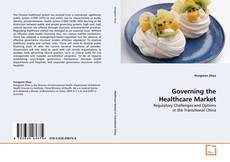 Bookcover of Governing the Healthcare Market