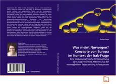 Bookcover of Was meint Norwegen? Konzepte von Europa im Kontext der Irak-Frage