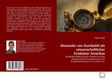 Buchcover von Alexander von Humboldt als wissenschaftlicher Entdecker Amerikas