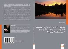Couverture de Thermoregulation and Foraging Strategies of the Trawling Bat Myotis Daubentonii