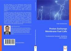 Bookcover of Proton Exchange Membrane Fuel Cells