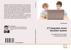 Couverture de ICT Integration Across Education Systems