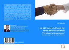 Portada del libro de Ist KTQ intern hilfreich für einen kontinuierlichen Verbesserungsprozess?