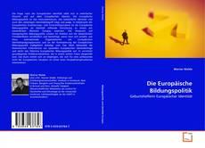 Обложка Die Europäische Bildungspolitik