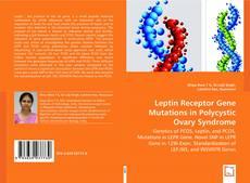 Leptin Receptor Gene Mutations in Polycystic Ovary Syndrome kitap kapağı