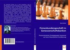 Firmenkundengeschäft in Genossenschaftsbanken的封面