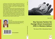 Key Success Factors for Foreign Direct Investment (FDI) in Western Balkan kitap kapağı