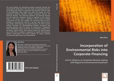 Bookcover of Incorporation of Environmental Risks into Corporate  Financing