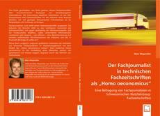 Bookcover of Der Fachjournalist in technischen Fachzeitschriften als ?Homo oeconomicus?