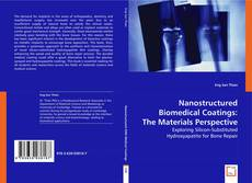 Couverture de Nanostructured Biomedical Coatings: The Materials Perspective