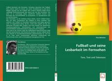 Portada del libro de Fußball und seine Lesbarkeit im Fernsehen
