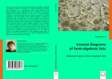 Bookcover of Voronoi Diagrams of Semi-algebraic Sets