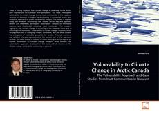 Bookcover of Vulnerability to Climate Change in Arctic Canada