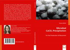Couverture de Microbial CaCO3 Precipitation