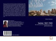 Bookcover of Samos: 1821-1920