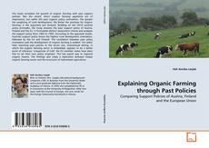 Copertina di Explaining Organic Farming through Past Policies