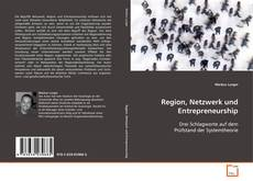 Region, Netzwerk und Entrepreneurship kitap kapağı