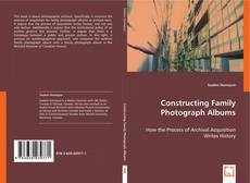 Portada del libro de Constructing Family Photograph Albums