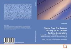 Bookcover of Stator Core End Region Heating of Air Cooled Turbine Generators