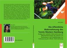 Обложка Die öffentliche Wahrnehmung des Tennis Masters Hamburg