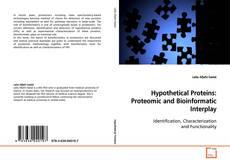 Portada del libro de Hypothetical Proteins: Proteomic and Bioinformatic Interplay