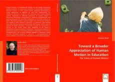 Borítókép a  Toward a Broader Appreciation of Human Motion in Education - hoz