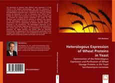 Buchcover von Heterologous Expression of Wheat Proteins in Yeast