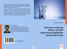 Copertina di Tolerance Inducing Effects of CMV Hyperimmunoglobulin Containing Drugs