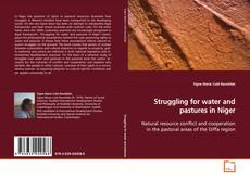 Copertina di Struggling for water and pastures in Niger