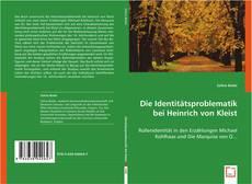 Обложка Die Identitätsproblematik bei Heinrich von Kleist