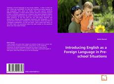 Couverture de Introducing English as a Foreign Language in Pre-school Situations