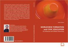 Portada del libro de WORLDVIEW FORMATION and CIVIC EDUCATION