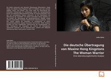 Bookcover of Die deutsche Übertragung von Maxine Hong Kingstons The Woman Warrior