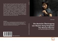 Buchcover von Die deutsche Übertragung von Maxine Hong Kingstons The Woman Warrior
