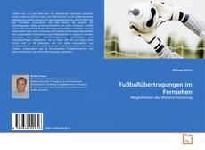 Buchcover von Fußballübertragungen im Fernsehen