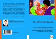 Bookcover of Sex & the Media Society