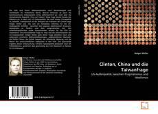 Buchcover von Clinton, China und die Taiwanfrage
