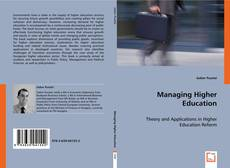 Bookcover of Managing Higher Education