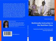 Bookcover of Multimedia Instruction in the Nutrition Class
