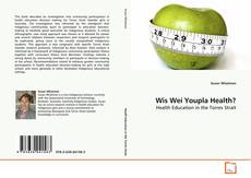Bookcover of Wis Wei Youpla Health?