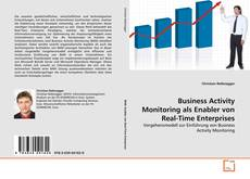 Business Activity Monitoring als Enabler von Real-Time Enterprises的封面