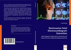 Bookcover of Noninvasive Fetal Electrocardiogram Extraction