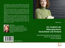 Bookcover of Ein Vergleich der Bildungssysteme: Deutschland und Finnland