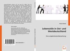 Bookcover of Lebensstile in Ost- und Westdeutschland