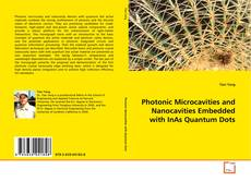 Buchcover von Photonic Microcavities and Nanocavities Embedded with InAs Quantum Dots